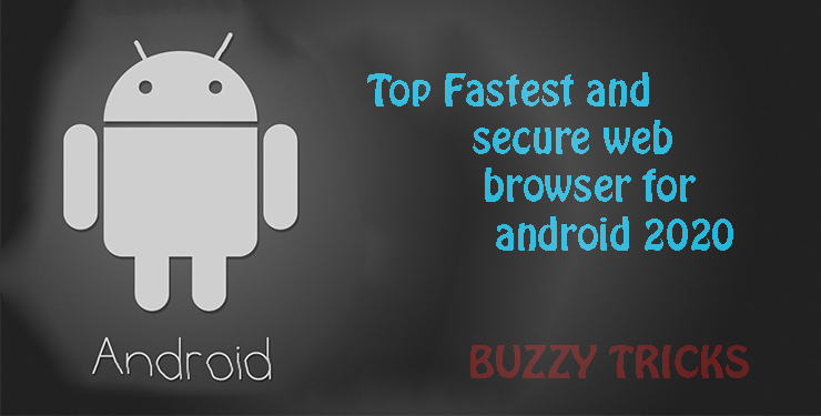 fastest web browser for android 2020