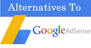 When Should You Consider Looking for Google AdSense Alternatives