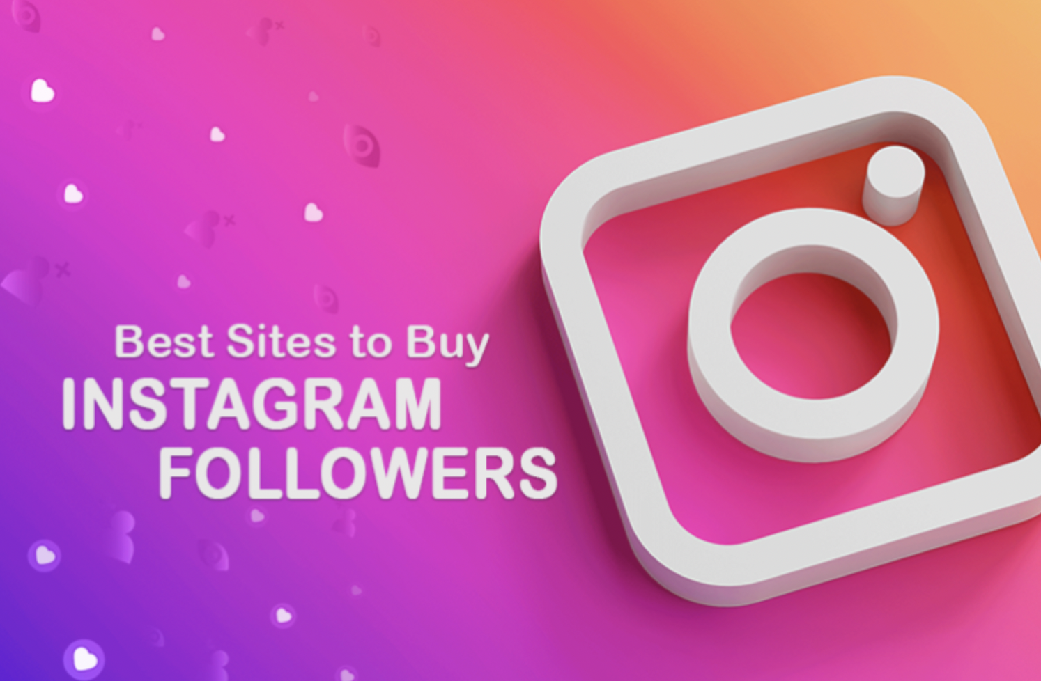 9 best websites for purchasing Real and Instant Instagram Likes