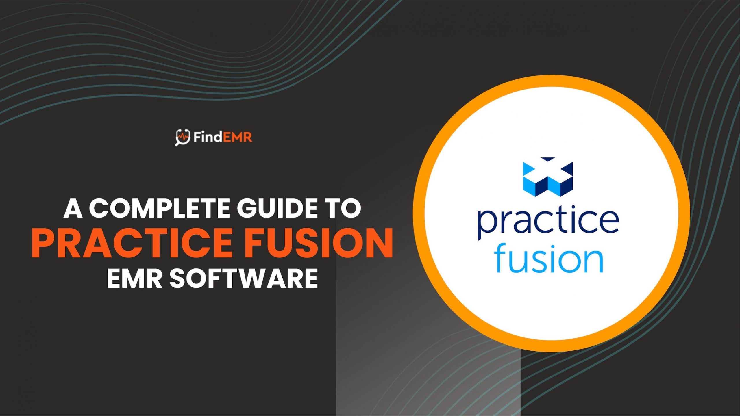 A Complete Guide to Practice Fusion EMR Software